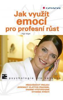 Vogel Ingo: Jak využít emocí pro profesní růst cena od 72 Kč