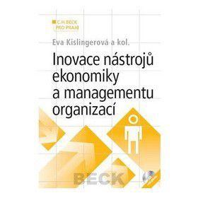 Eva Kislingerová: Inovace nástrojů ekonomiky a managementu organizací + CD cena od 536 Kč