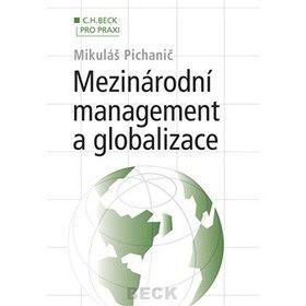 Mikuláš Pichanič: Mezinárodní management a globalizace cena od 0 Kč