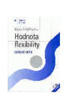 Hana Scholleová: Hodnota flexibility Reálné opce + CD příloha cena od 459 Kč