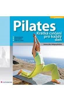 Amiena Zylla: Pilates - Krátká cvičení pro každý den cena od 236 Kč
