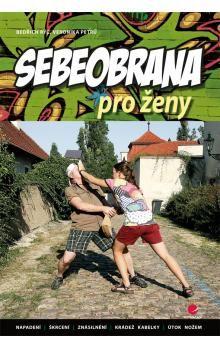 Bedřich Rýč, Veronika Petrů: Sebeobrana pro ženy cena od 84 Kč