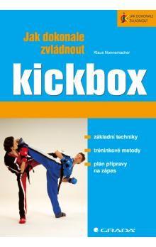 Klaus Nonnemacher: Jak dokonale zvládnout kickbox cena od 271 Kč