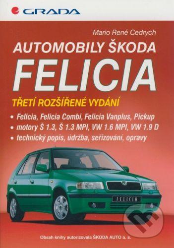 Mario René Cedrych: Automobily Škoda Felicia cena od 301 Kč