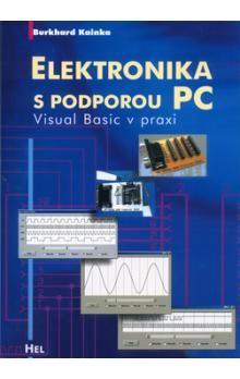 Burkhard Kainka: Elektronika s podporou PC + CD cena od 158 Kč