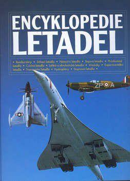 Kolektiv autorů: Encyklopedie letadel cena od 601 Kč