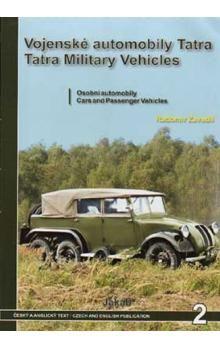 Radomír Zavadil: Vojenské automobily Tatra - osobní automobily cena od 305 Kč