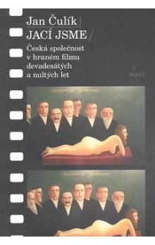 Jan Čulík: Jací jsme cena od 152 Kč
