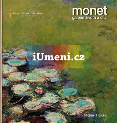 Michael Howard: Monet galerie života a díla cena od 590 Kč