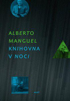 Alberto Manguel: Knihovna v noci cena od 181 Kč