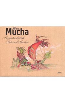 Alfons Mucha: Slovanstvo bratrské cena od 162 Kč