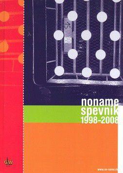 Noname spevník 1998 - 2008