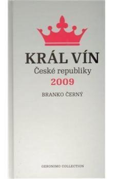 Branko Černý: Král vín České republiky 2009 cena od 239 Kč
