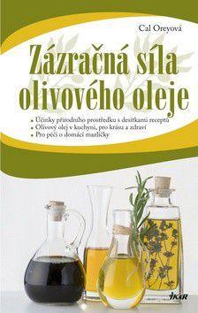Cal Orey: Zázračná síla olivového oleje cena od 227 Kč
