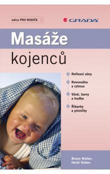 Heidi Velten, Bruno Walter: Masáže kojenců cena od 197 Kč