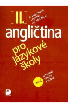 Stella Nangonová: Angličtina pro jazykové školy II. - Nová - Učebnice cena od 259 Kč