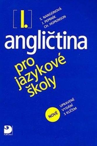 Stella Nangonová: Angličtina pro jazykové školy I. - Nová - Učebnice cena od 259 Kč