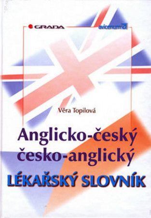 Topilová Věra: Anglicko-český/česko-anglický lékařský slovníkg cena od 1001 Kč