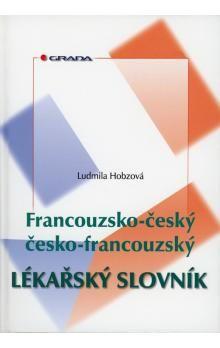 Ludmila Hobzová: Francouzsko-český, česko-francouzský lékařský slovník - Ludmila Hobzová cena od 467 Kč