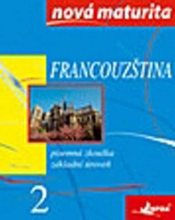 Wieczorek-Szymanska Jolanta: Francouzština - nová maturita 2 - písemná zkouška cena od 156 Kč