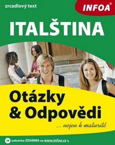 Kopová Zlata: Italština - otázky a odpovědi nejen k maturitě cena od 213 Kč