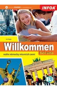 Faigle Iris: Willkommen bei uns - německé reálie cena od 187 Kč