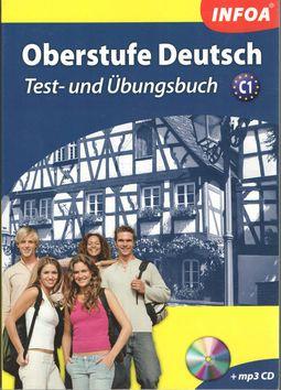 Madaras Barbara: Oberstufe Deutsch C1 + MP3 CD cena od 276 Kč