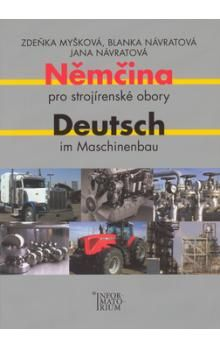 Zdeňka Myšková: Němčina pro strojírenské obory/Deutsch im Maschinenbau cena od 261 Kč