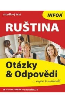 Marija Ivanova: Ruština - Otázky a Odpovědi nejen k maturitě cena od 215 Kč