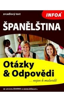 Dana Gajdová: Španělština - otázky a odpovědi nejen k maturitě cena od 220 Kč
