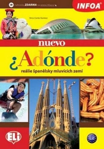Cortés Ramirez Silvia: Nuevo Adónde? - španělské reálie cena od 191 Kč
