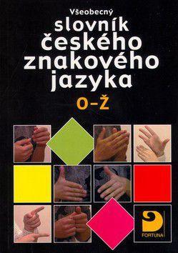 Miloň Potměšil: Všeobecný slovník českého znakového jazyka O-Ž