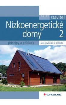 Jan Tywoniak: Nízkoenergetické domy 2 - Principy a příklady cena od 169 Kč
