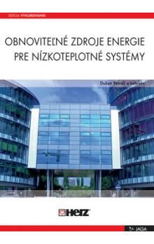 Dušan Petráš: Obnoviteľné zdroje energie pre nízkoteplotné systémy cena od 227 Kč