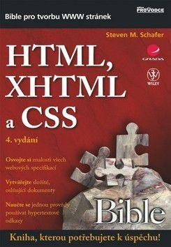 Steven Schafer: HTML, XHTML a CSS cena od 636 Kč