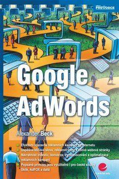 Alexander Beck: Google AdWords cena od 318 Kč