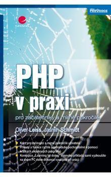 Oliver Leiss, Jasmin Schmidt: PHP v praxi cena od 271 Kč