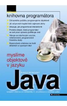Rudolf Pecinovský: Myslíme objektově v jazyku Java cena od 699 Kč