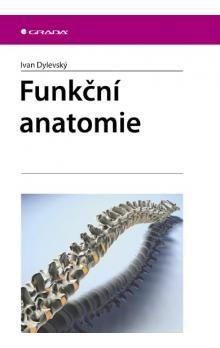 Ivan Dylevský: Funkční anatomie cena od 639 Kč