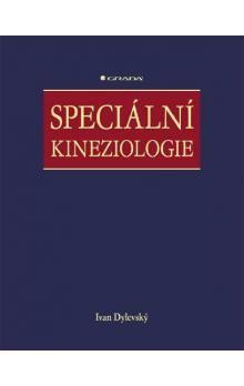 Ivan Dylevský: Speciální kineziologie cena od 540 Kč