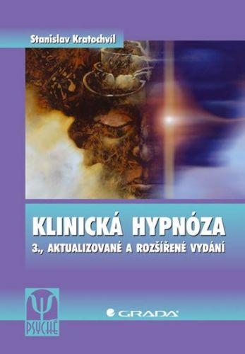 Stanislav Kratochvíl: Klinická hypnóza cena od 458 Kč