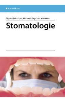 Michaela Seydlová, Tatjana Dostálová: Stomatologie cena od 149 Kč