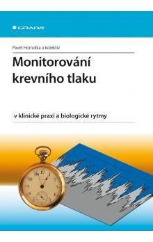 Pavel Homolka: Monitorování krevního tlaku v klinické praxi a biologické rytmy cena od 361 Kč