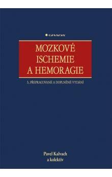 Pavel Kalvach: Mozkové ischemie a hemoragie cena od 755 Kč