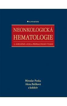 Miroslav Penka, Alena Buliková: Neonkologická hematologie cena od 125 Kč