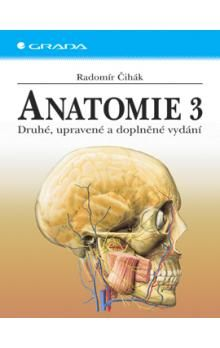 Radomír Čihák: Anatomie 3 cena od 1096 Kč
