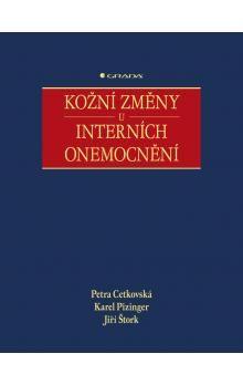 Petra Cetkovská: Kožní změny u interních onemocnění cena od 712 Kč