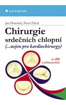 Pavel Žáček, Jan Dominik: Chirurgie srdečních chlopní cena od 169 Kč