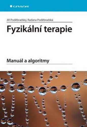 Jiří Poděbradský: Fyzikální terapie - Manuál a algoritmy cena od 448 Kč