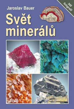 Jaroslav Bauer: Svět minerálů cena od 249 Kč